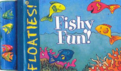 Floaties Fishy Fun (Hardback)