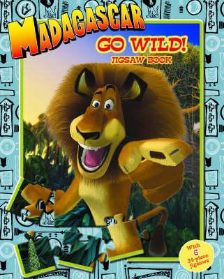 Madagascar: Go Wild! Jigsaw Book - Madagascar (Hardback)