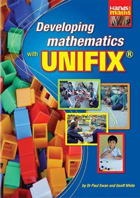 Developing Mathematics with Unifix - Hands on Mathematics S. (Paperback)