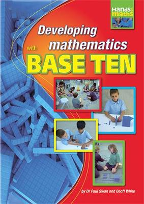 Developing Mathematics with Base 10 - Hands on Mathematics S. (Paperback)