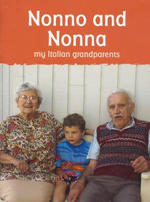 Nonno and Nonna: My Italian Grandparents (Paperback)