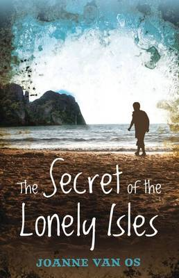 The Secret of the Lonely Isles (Paperback)