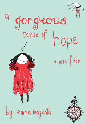 A Gorgeous Sense Of Hope (Hardback)