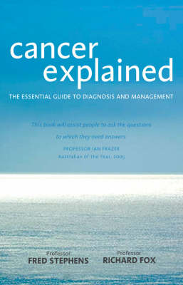 Cancer Explained: The Essential Guide to Diagnosis and Management (Paperback)