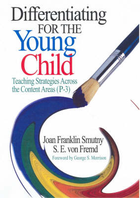 Differentiating for the Young Child: Teaching Strategies Across the Content Areas - Prep 3 (Paperback)