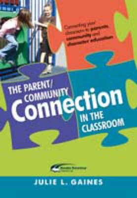 The Parent/Community Connection in the Classroom (Paperback)