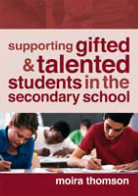 Supporting Gifted and Talented Students in the Secondary School (Paperback)