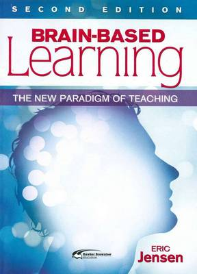 Brain-based Learning: The New Paradigm of Teaching (Paperback)