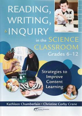 Reading, Writing and Inquiry in the Science Classroom, Gr 6-12 (Paperback)