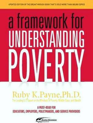 A Framework for Understanding Poverty (Paperback)