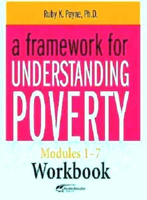 A Framework for Understanding Poverty Workbook (Paperback)