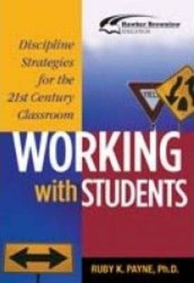 Working with Students: Discipline Strategies for the Classroom (Paperback)