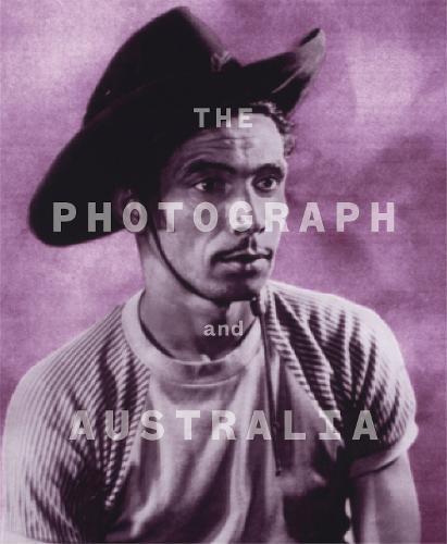 The Photograph and Australia (Hardback)