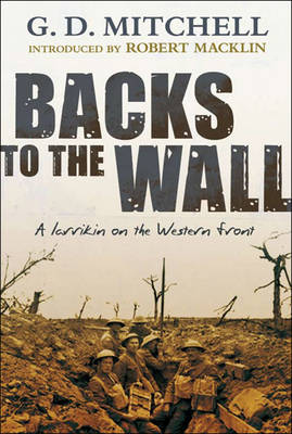 Backs to the Wall: A Larrikin on the Western Front (Paperback)