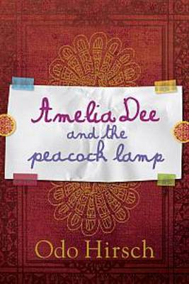 Amelia Dee and the Peacock Lamp (Paperback)