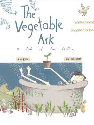 The Vegetable Ark: A Tale of Two Brothers (Hardback)