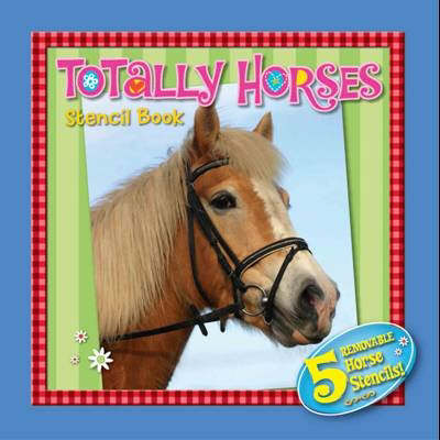 Totally Horses Stencil Book (Hardback)