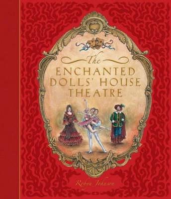 The Enchanted Dolls House Theatre (Hardback)