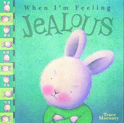 When I'm Feeling Jealous (Hardback)