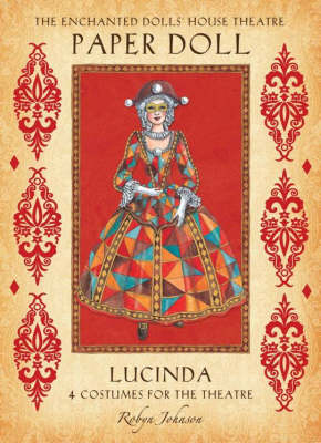 The Enchanted Dolls' House Theatre Paper Doll: Lucinda - Enchanted Dolls' House Theatre