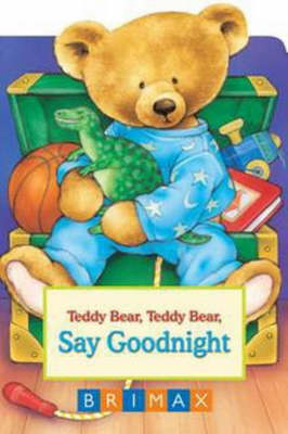 Say Goodnight - Teddy Bear Chubbies (Hardback)