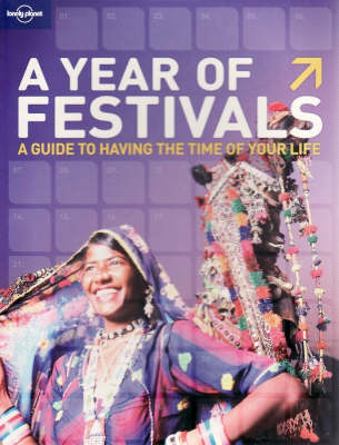 A Year of Festivals - Lonely Planet General Reference (Paperback)