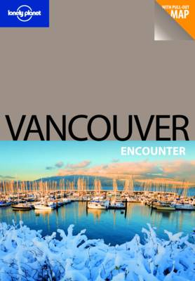 Vancouver - Lonely Planet Encounter Guides (Paperback)