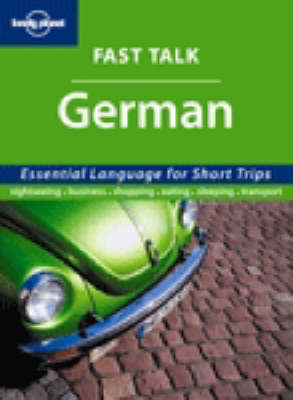 German Phrasebook - Lonely Planet Fast Talk (Paperback)