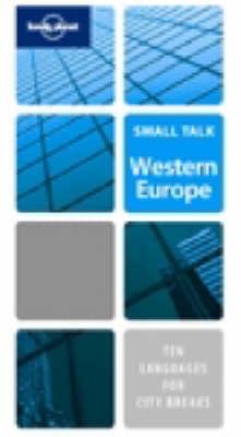 Small Talk Western Europe - Lonely Planet Fast Talk (Paperback)