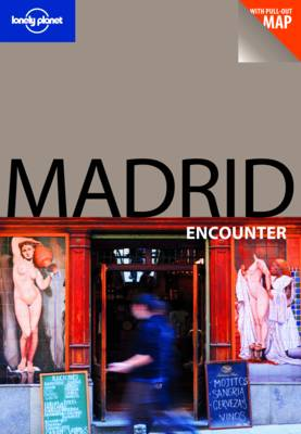 Madrid - Lonely Planet Encounter Guides (Paperback)