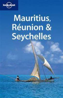 Mauritius Reunion and Seychelles - Lonely Planet Multi Country Guides (Paperback)