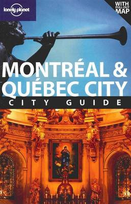 Montreal and Quebec City - Lonely Planet City Guides (Paperback)