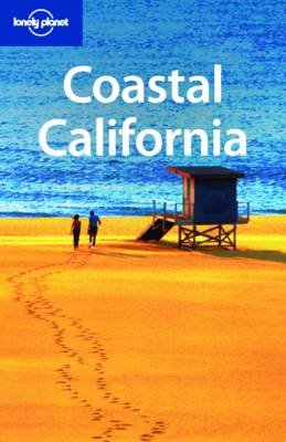 Coastal California - Lonely Planet Country & Regional Guides (Paperback)