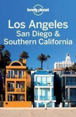 Lonely Planet Los Angeles, San Diego & Southern California - Travel Guide (Paperback)