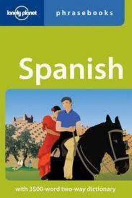 Spanish Phrasebook - Lonely Planet Phrasebook (Paperback)