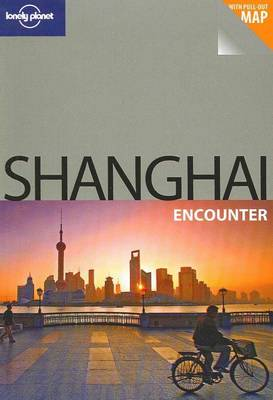 Shanghai - Lonely Planet Encounter Guides (Paperback)