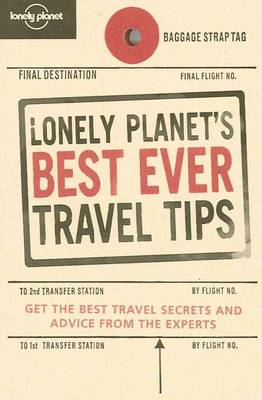 Lonely Planet's Best Ever Travel Tips (Paperback)