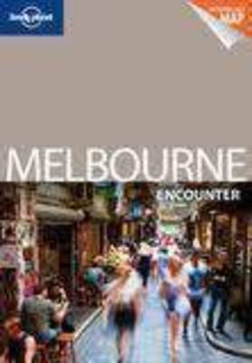 Lonely Planet Melbourne Encounter - Travel Guide (Paperback)