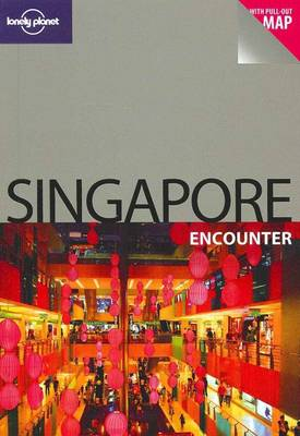 Singapore Encounter - Lonely Planet Encounter Guides (Paperback)