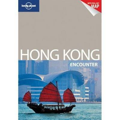 Hong Kong Encounter - Lonely Planet Encounter Guides (Paperback)