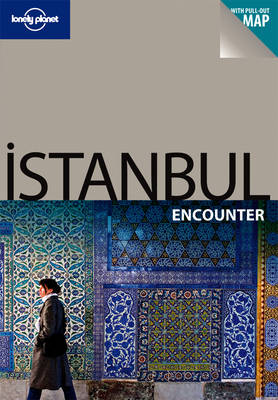 Istanbul Encounter - Lonely Planet Encounter Guides (Paperback)