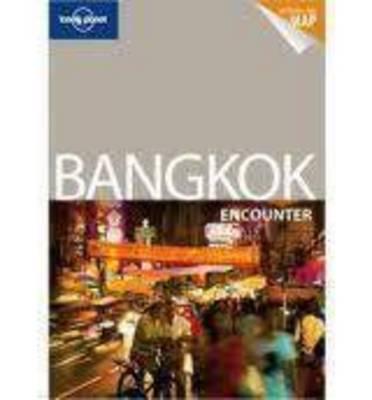 Bangkok Encounter - Lonely Planet Encounter Guides (Paperback)