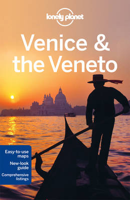 Venice and the Veneto - Lonely Planet City Guides (Paperback)