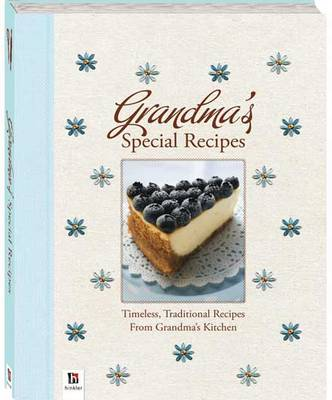 Grandma's Special Recipes - Grandma's Special Recipes (Hardback)