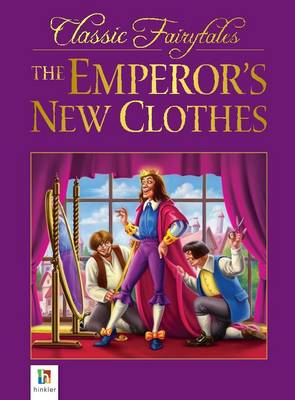 The Emperor's New Clothes - Classic Fairytales (Paperback)