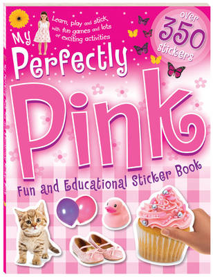 My Perfectly Pink Fun And Educational Sticker Book (Paperback)