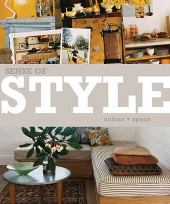 Sense of Style - Colour and Space (Hardback)