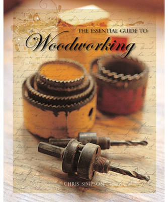 The Essential Guide to Woodworking (Paperback)