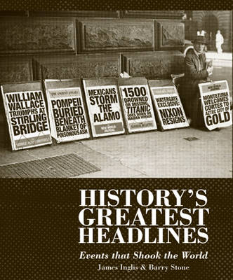 The Greatest Headlines in History: Events That Shook the World (Paperback)