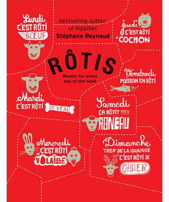 Rotis: Roasts for Every Day of the Week (Hardback)